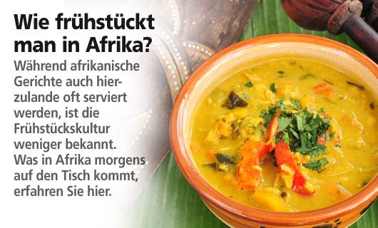 Wie frühstückt man in Afrika?