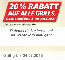 20% auf alle Grills, Gartenmöbel und Pavillions